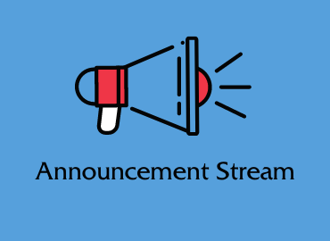 "Megaphone on blue background with words under it ""Announcements Stream"""
